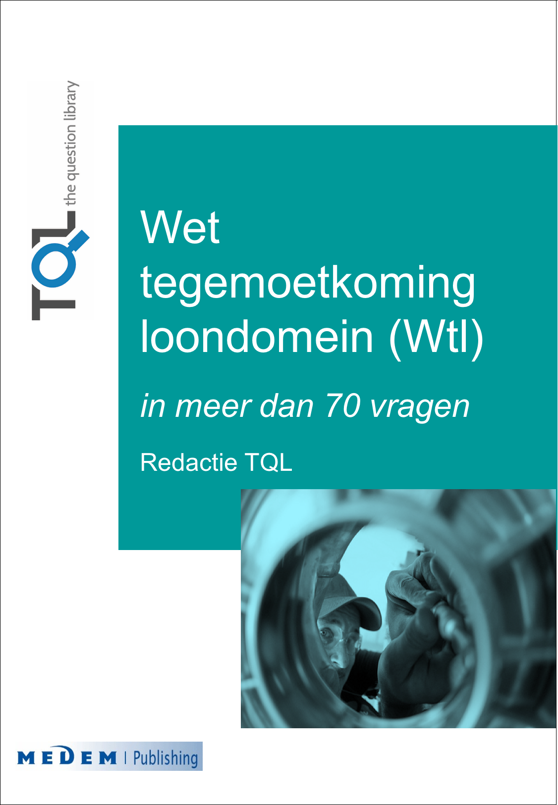 Wet tegemoetkoming loondomein (Wtl)